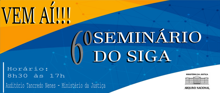 VI SEMINÁRIO DO SIGA